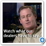 What Our Dealer Have To Say